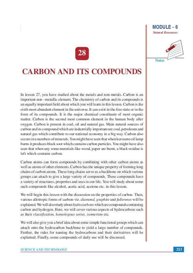 carbon and its compounds Carbon and its compounds play a massive role in our lives in this article, find out some of the most important carbon compounds, and their applications.