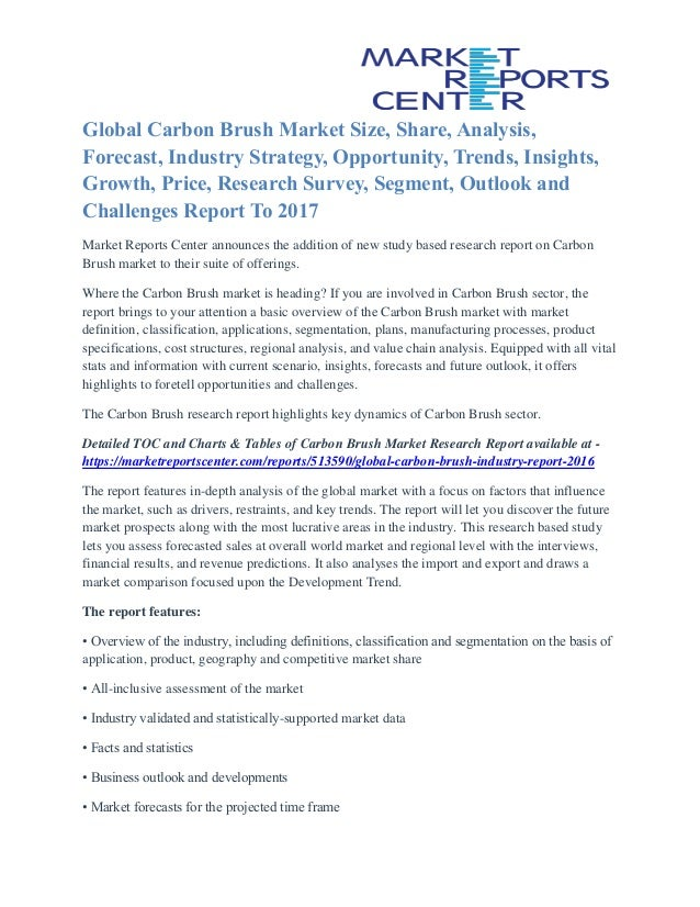 Global Carbon Brush Market Size, Share, Analysis, Forecast, Industry Strategy, Opportunity, Trends, Insights, Growth, Pric...