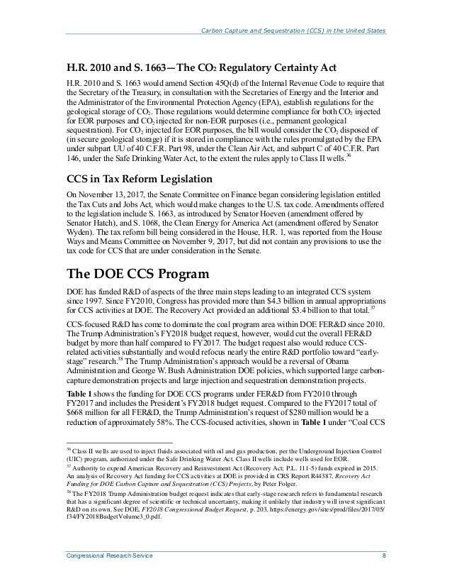 Carbon Capture and Sequestration (CCS) in the United States Congressional Research Service 8 H.R. 2010 and S. 1663—The CO2...