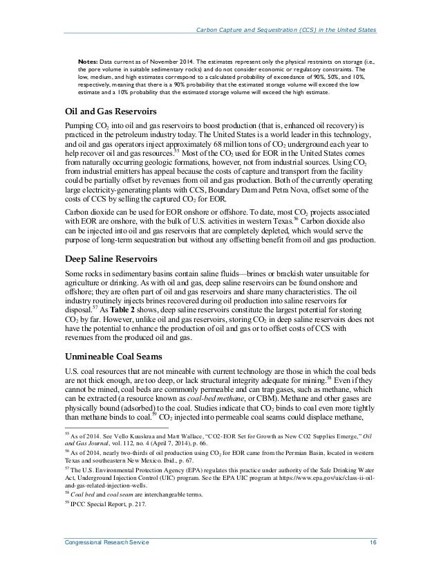 Carbon Capture and Sequestration (CCS) in the United States Congressional Research Service 16 Notes: Data current as of No...