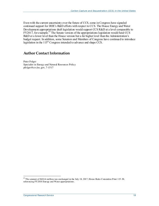 Carbon Capture and Sequestration (CCS) in the United States Congressional Research Service 18 Even with the current uncert...