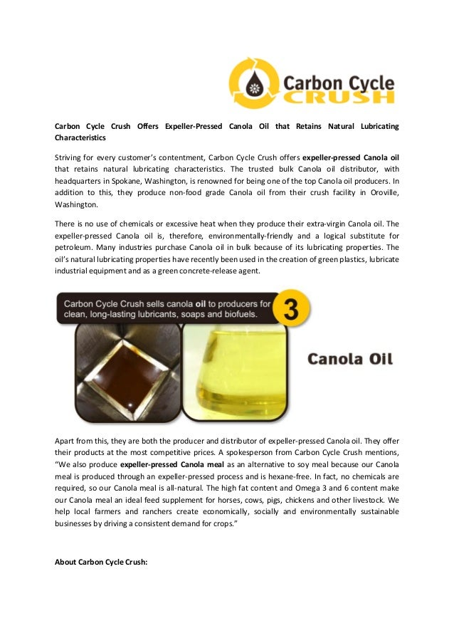 Carbon cycle crush offers expeller pressed canola oil that