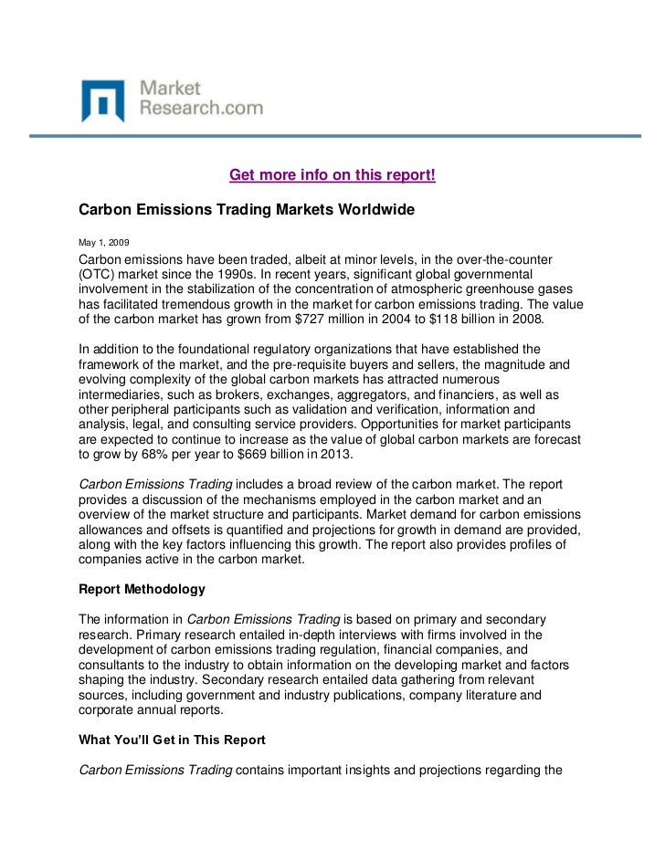 Get more info on this report!Carbon Emissions Trading Markets WorldwideMay 1, 2009Carbon emissions have been traded, albei...