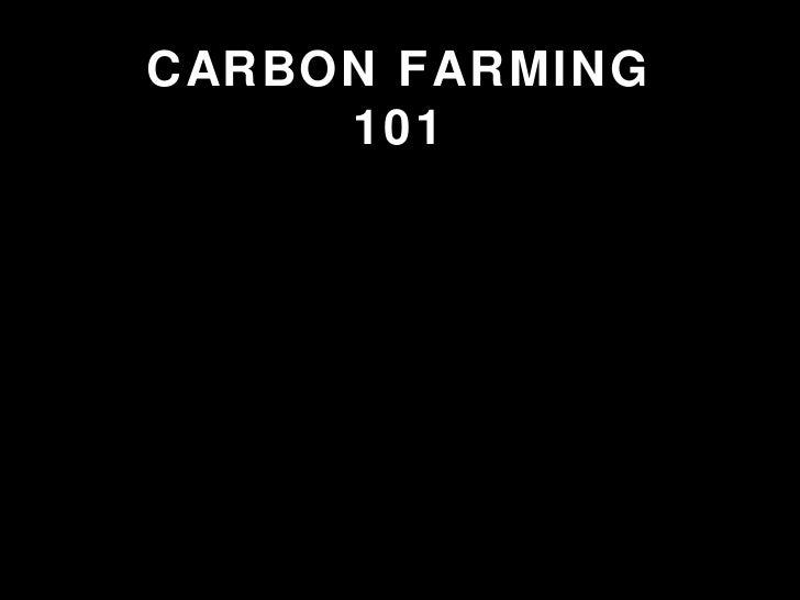 CARBON FARMING 101