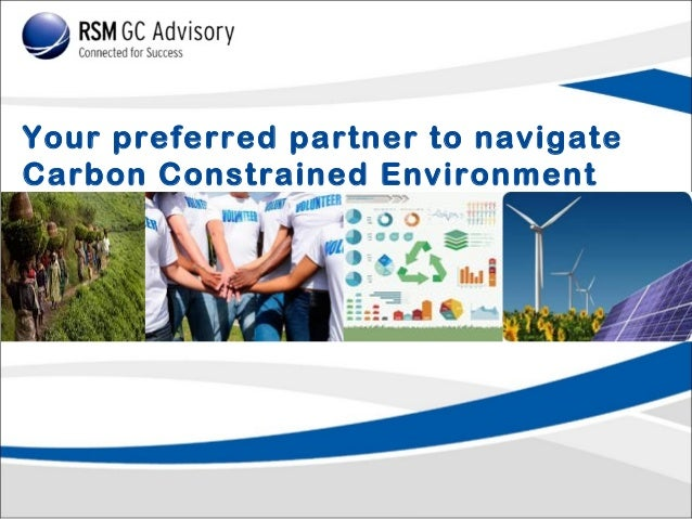 Your preferred partner to navigate Carbon Constrained Environment