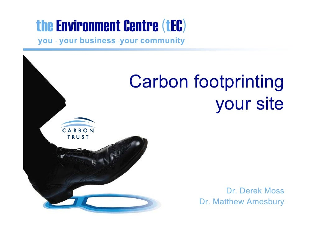 the Environment Centre (tEC) you . your business .your community                          Carbon footprinting             ...