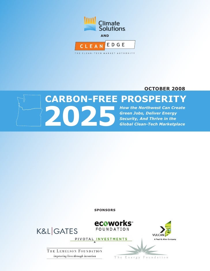 anD                                 october 2008  carbon-free prosperity  2025                   How the Northwest Can Cre...