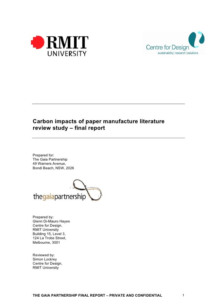 Carbon impacts of paper manufacture literature review study – final report    Prepared for: The Gaia Partnership 49 Warner...