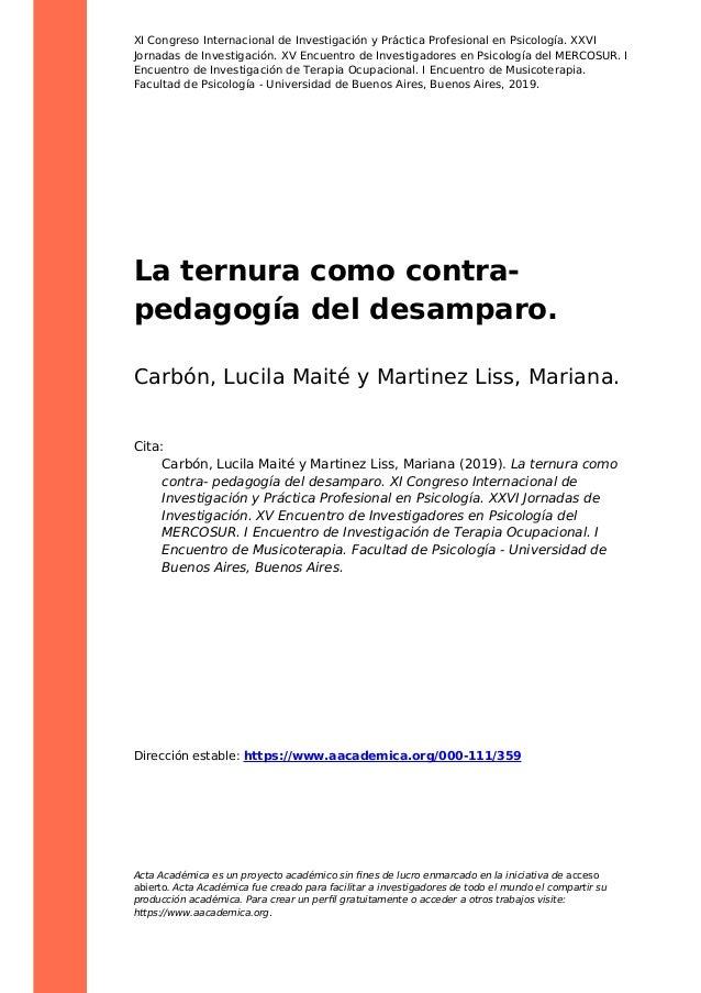 XI Congreso Internacional de Investigación y Práctica Profesional en Psicología. XXVI Jornadas de Investigación. XV Encuen...