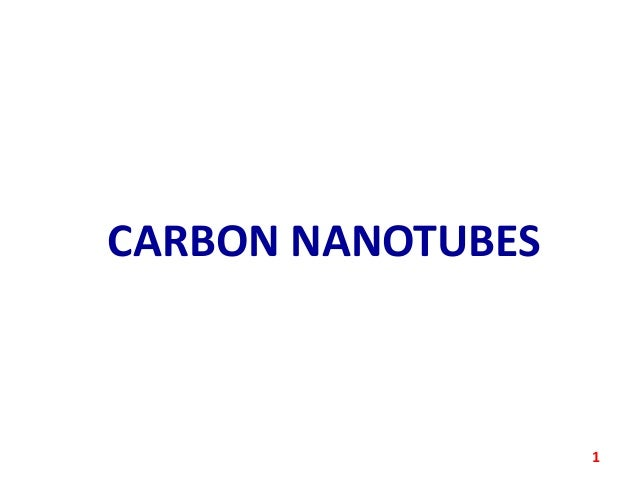 CARBON NANOTUBES  1