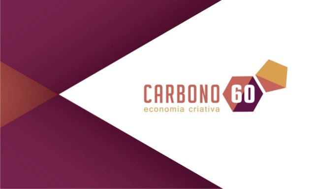 STARTUP cULTURAL  CULT CULTURA  A Carbono 60 foi criada a partir da startup  cultural Cult Cultura, que durante 4 anos  de...