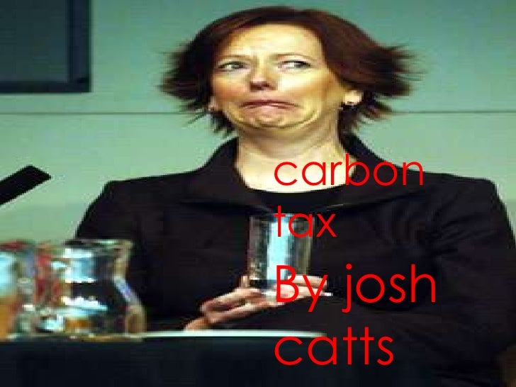 carbon tax<br />By josh catts<br />