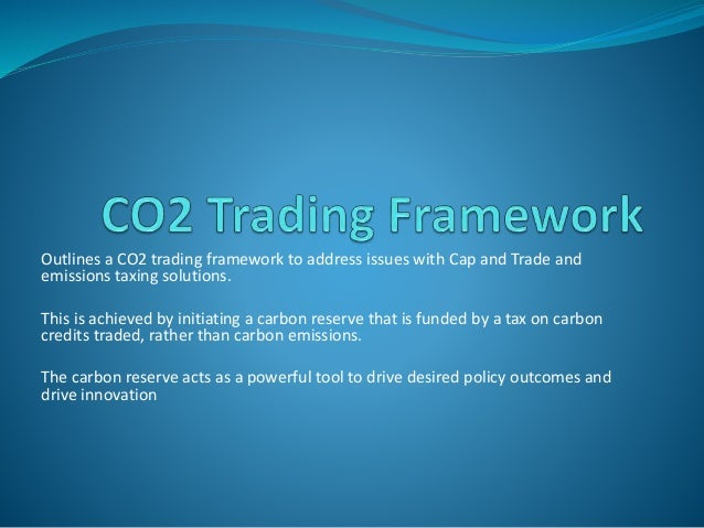 Outlines a CO2 trading framework to address issues with Cap and Trade and emissions taxing solutions. This is achieved by ...
