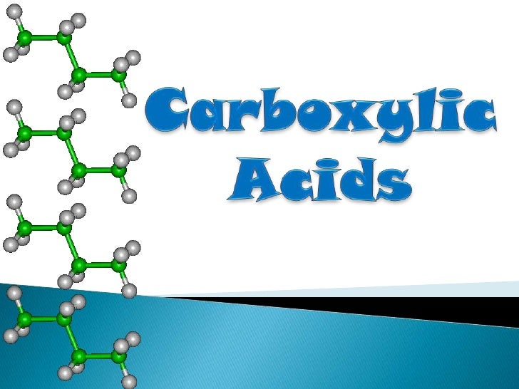Carboxylic <br />Acids<br />
