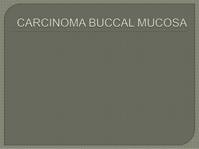 Carcinoma buccal mucosa Slide 2