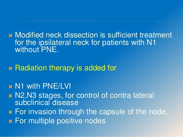 NECK DISSECTION  RND : superficial & deep cervical fascia with its enclosed LN (level I-V) is removed in continuity of SC...