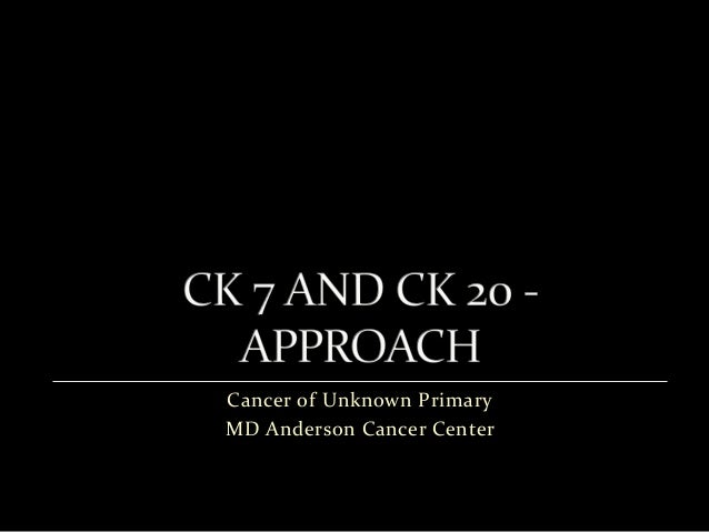 Cancer of Unknown Primary MD Anderson Cancer Center