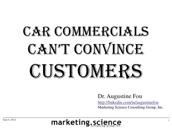 Car Commercials               Can't ConvinCe               CustomerS                       Dr. Augustine Fou              ...
