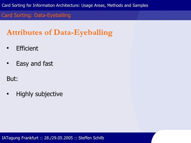Card Sorting: Data-Eyeballing Card Sorting for Information Architecture: Usage Areas, Methods and Samples IATagung Frankfu...