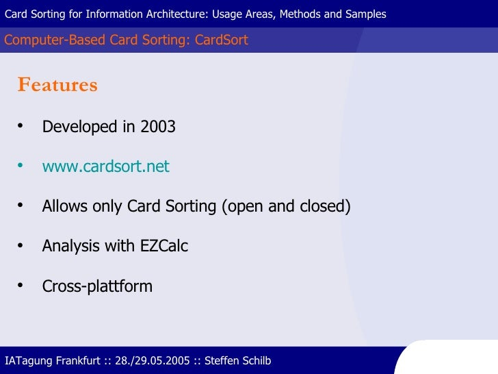 Computer-Based Card Sorting: CardSort Card Sorting for Information Architecture: Usage Areas, Methods and Samples IATagung...