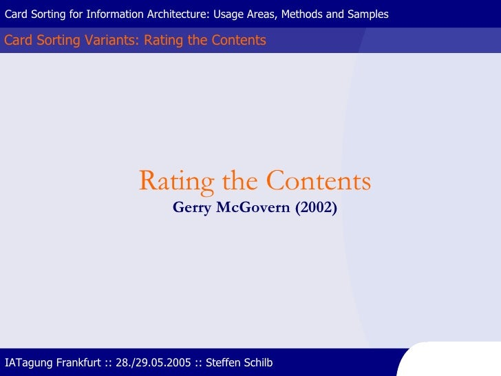Card Sorting Variants: Rating the Contents Card Sorting for Information Architecture: Usage Areas, Methods and Samples IAT...