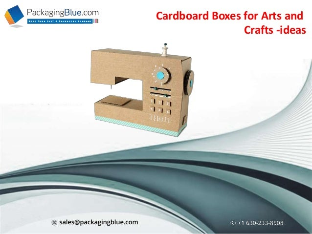 Cardboard Boxes For Arts And Crafts Ideas
