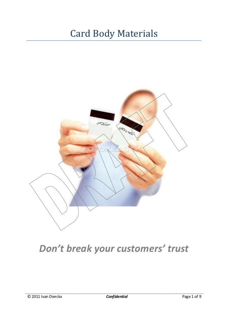 Card Body Materials      Don't break your customers' trust© 2011 Ivan Dierckx          Confidential   Page 1 of 9