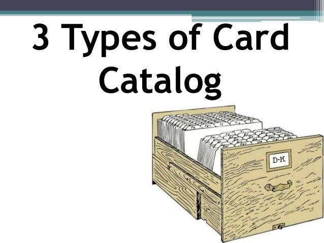 Card catalogs.
