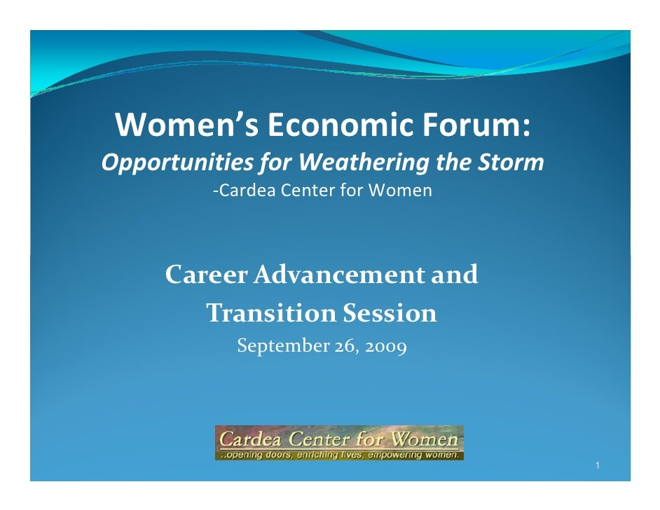 Women's Economic Forum: Opportunities for Weathering the Storm          -Cardea Center for Women         Career Advancemen...