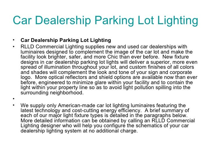 Car Dealership Parking Lot Lighting  <ul><li>Car Dealership Parking Lot Lighting </li></ul><ul><li>RLLD Commercial Lightin...