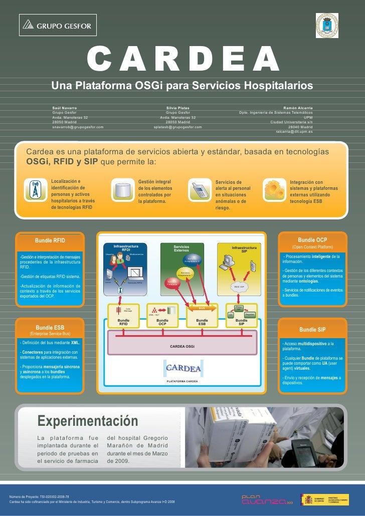 CARDEA                             Una Plataforma OSGi para Servicios Hospitalarios                              Saúl Nava...