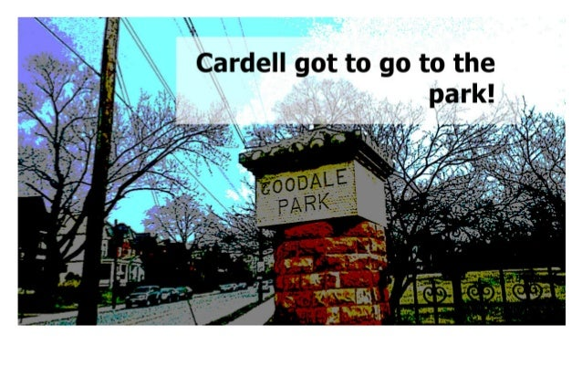 Cardell Goes to the Park