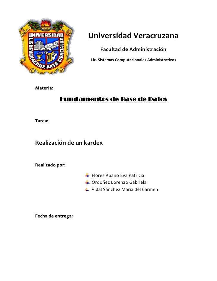 -612775-432435Universidad Veracruzana<br />Facultad de Administración<br />Lic. Sistemas Computacionales Administrativos<b...