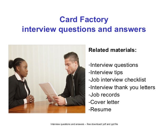 Card Factory Interview Questions And Answers
