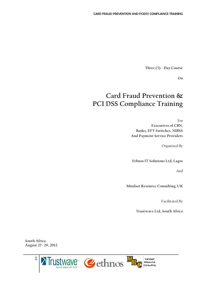 CARD FRAUD PREVENTION AND PCIDSS COMPLIANCE TRAINING                                                    Three (3) - Day Co...