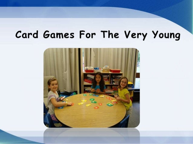 You might wonder if yourpreschool child is too young tostart playing card games, but youmight be surprised.