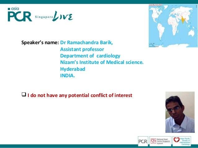 Speaker's name: Dr Ramachandra Barik,                Assistant professor                Department of cardiology          ...