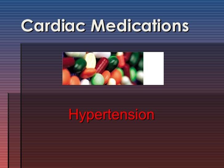 Cardiac Medications Hypertension