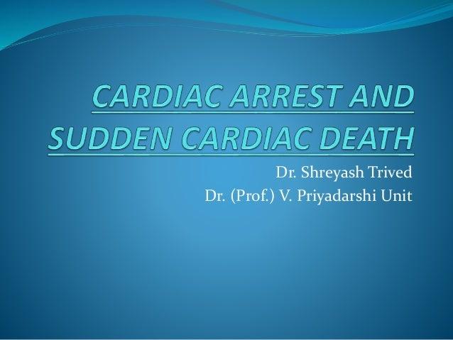 Dr. Shreyash Trived Dr. (Prof.) V. Priyadarshi Unit