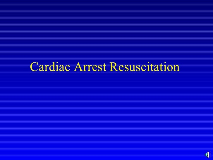 Cardiac Arrest Resuscitation