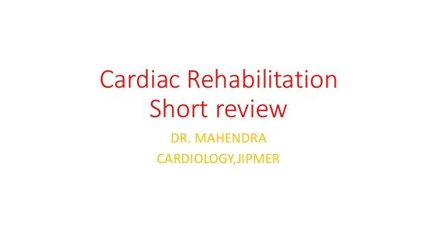 Cardiac rehabitalization ppt