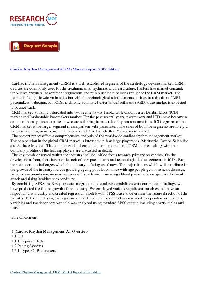 Cardiac Rhythm Management (CRM) Market Report: 2012 Edition Cardiac rhythm management (CRM) is a well established segment ...