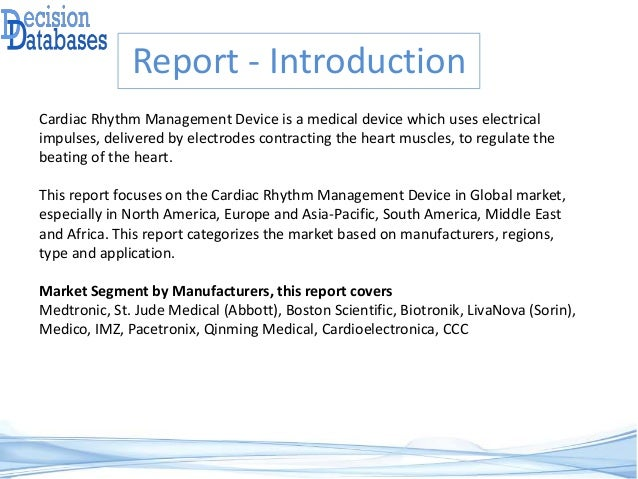 cardiac rhythm management devices market in Cardiac rhythm management (crm) devices market global report gives in-depth analysis of existing state of the cardiac rhythm management (crm) devices market as well as the competitive landscape .