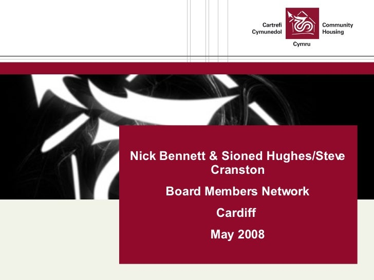 Nick Bennett & Sioned Hughes/Steve Cranston Board Members Network Cardiff  May 2008