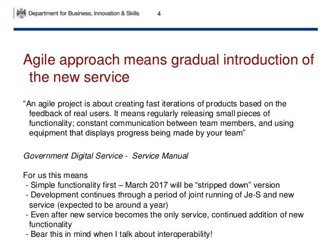 """4 Agile approach means gradual introduction of the new service """"An agile project is about creating fast iterations of prod..."""