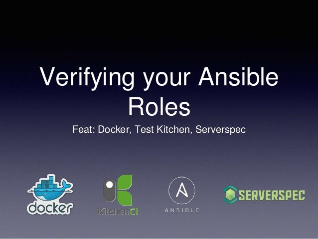 Verifying Your Ansible Roles Using Docker Test Kitchen