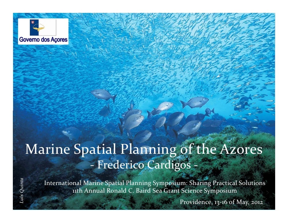 ‐              MarineSpatial Planning of the Azores                               ‐ FredericoCardigos‐LuísQuinta      ...