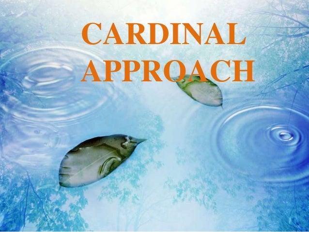 CARDINAL APPROACH