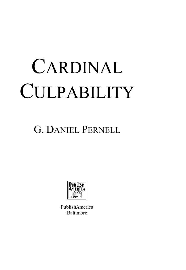 CARDINALCULPABILITY G. DANIEL PERNELL      PublishAmerica        Baltimore