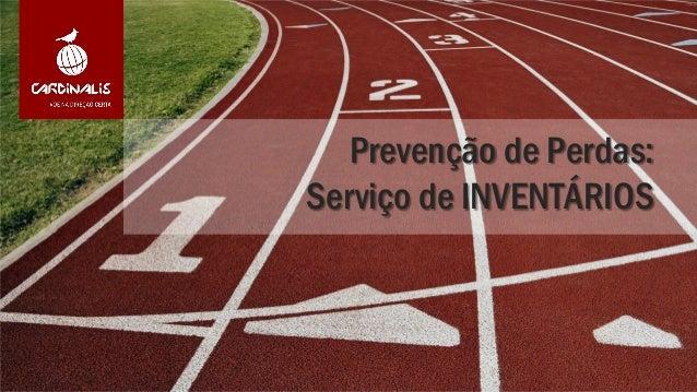 Prevenção de Perdas:Serviço de INVENTÁRIOS